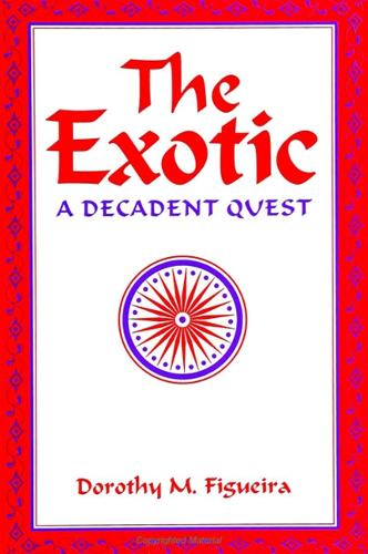 The Exotic: A Decadent Quest - SUNY series, The Margins of Literature (Paperback)