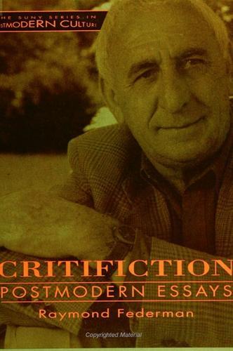 Critifiction: Postmodern Essays - SUNY series in Postmodern Culture (Paperback)