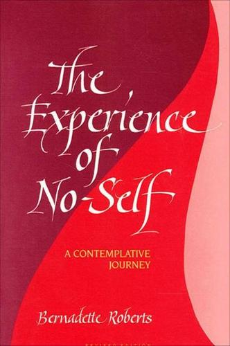 The Experience of No-Self: A Contemplative Journey, Revised Edition (Paperback)
