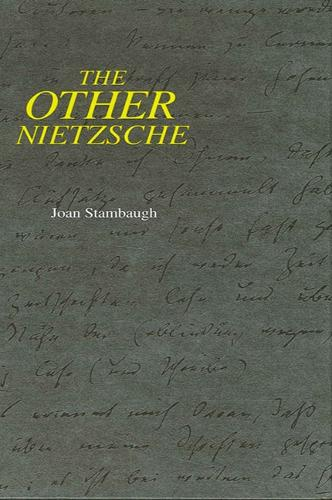 The Other Nietzsche - SUNY Series in Philosophy (Paperback)