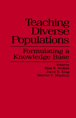 Teaching Diverse Populations: Formulating a Knowledge Base - SUNY series, The Social Context of Education (Paperback)