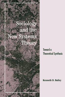 Sociology and the New Systems Theory: Toward a Theoretical Synthesis (Paperback)