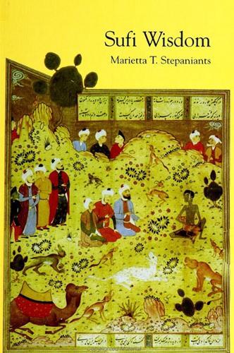 Sufi Wisdom - SUNY series in Islam (Paperback)
