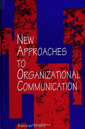 New Approaches to Organizational Communication - SUNY series, Human Communication Processes (Paperback)