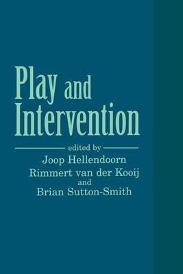 Play and Intervention - SUNY series, Children's Play in Society (Paperback)