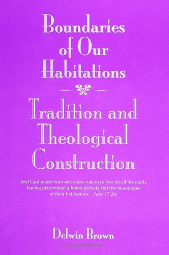 Boundaries of Our Habitations: Tradition and Theological Construction - SUNY Series in Religious Studies (Paperback)