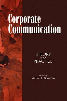 Corporate Communication: Theory and Practice - SUNY series, Human Communication Processes (Paperback)