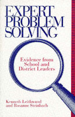 Expert Problem Solving: Evidence from School and District Leaders - SUNY series, Educational Leadership (Paperback)