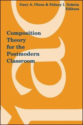 Composition Theory for the Postmodern Classroom (Paperback)