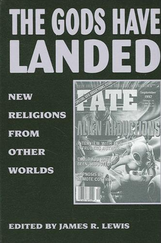 The Gods Have Landed: New Religions from Other Worlds (Paperback)