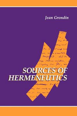 Sources of Hermeneutics - SUNY series in Contemporary Continental Philosophy (Paperback)