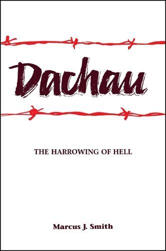 Dachau: The Harrowing of Hell (Paperback)