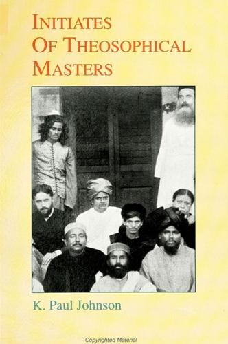 Initiates of Theosophical Masters - SUNY series in Western Esoteric Traditions (Paperback)