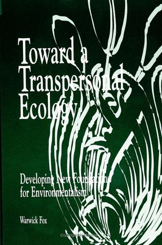 Toward a Transpersonal Ecology: Developing New Foundations for Environmentalism (Hardback)