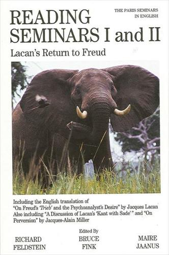 Reading Seminars I and II: Lacan's Return to Freud - SUNY series in Psychoanalysis and Culture (Paperback)