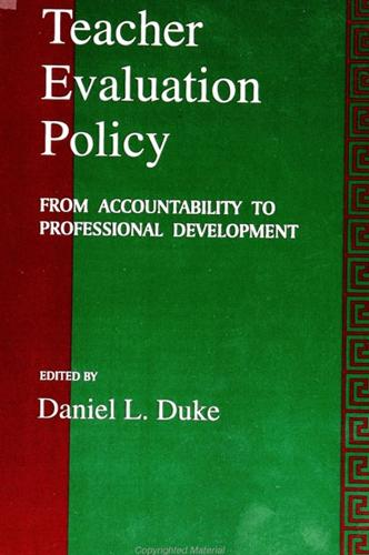 Teacher Evaluation Policy: From Accountability to Professional Development - SUNY series, Educational Leadership (Paperback)