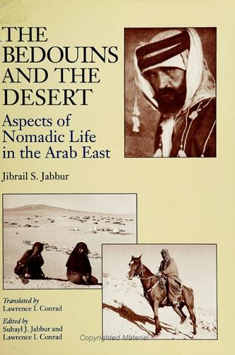 The Bedouins and the Desert: Aspects of Nomadic Life in the Arab East - SUNY series in Near Eastern Studies (Paperback)