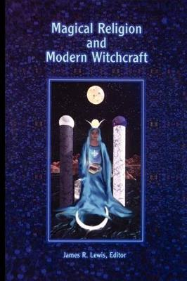 Magical Religion and Modern Witchcraft (Paperback)