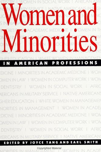 Women and Minorities in American Professions - SUNY series, The New Inequalities (Paperback)