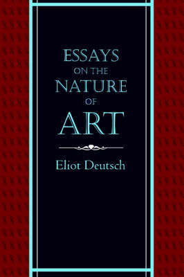 Essays on the Nature of Art (Paperback)