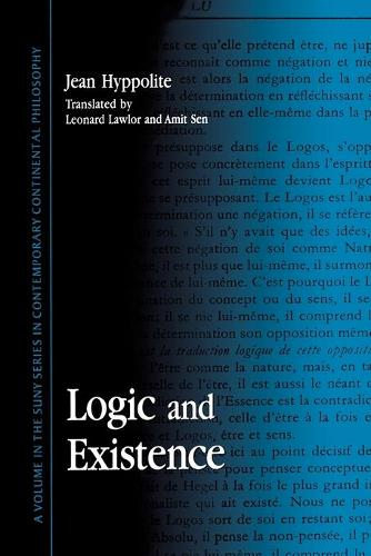 Logic and Existence - SUNY series in Contemporary Continental Philosophy (Paperback)