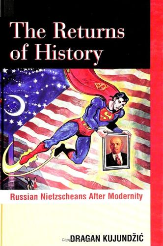 The Returns of History: Russian Nietzscheans After Modernity - SUNY series, The Margins of Literature (Paperback)