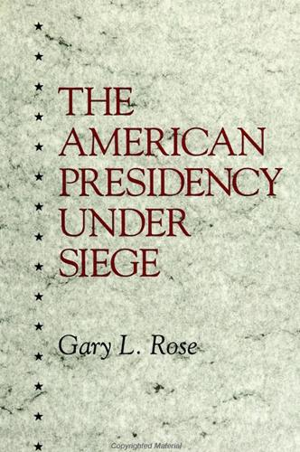 The American Presidency Under Siege - SUNY series on the Presidency:  Contemporary Issues (Paperback)