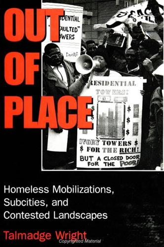 Out of Place: Homeless Mobilizations, Subcities, and Contested Landscapes - SUNY series, INTERRUPTIONS:  Border Testimony(ies) and Critical Discourse/s (Paperback)