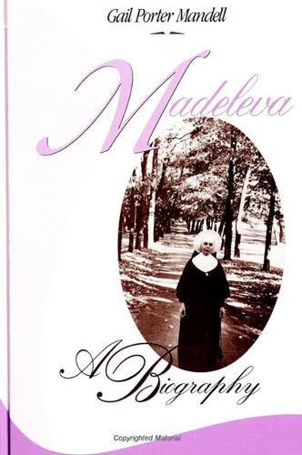 Madeleva: A Biography (Hardback)