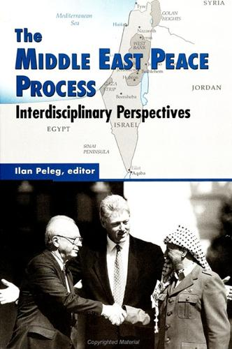 The Middle East Peace Process: Interdisciplinary Perspectives - SUNY series in Israeli Studies (Paperback)