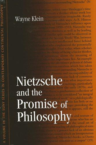Nietzsche and the Promise of Philosophy - SUNY series in Contemporary Continental Philosophy (Paperback)