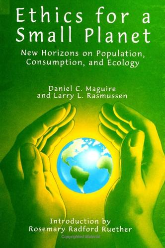 Ethics for a Small Planet: New Horizons on Population, Consumption, and Ecology - SUNY Series in Religious Studies (Paperback)