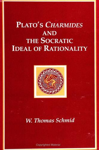 Plato's Charmides and the Socratic Ideal of Rationality - SUNY series in Ancient Greek Philosophy (Paperback)