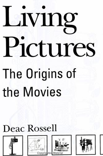 Living Pictures: The Origins of the Movies - SUNY series, Cultural Studies in Cinema/Video (Paperback)