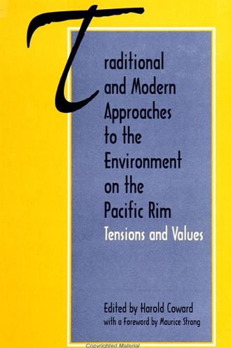 Traditional and Modern Approaches to the Environment on the Pacific Rim: Tensions and Values (Paperback)
