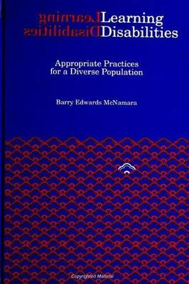 Learning Disabilities: Appropriate Practices for a Diverse Population - SUNY series, Youth Social Services, Schooling, and Public Policy (Paperback)