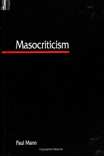 Masocriticism - SUNY series in Postmodern Culture (Paperback)