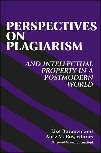 Perspectives on Plagiarism and Intellectual Property in a Postmodern World (Hardback)