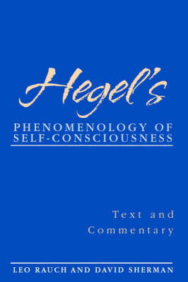 Hegel's Phenomenology of Self-Consciousness: Text and Commentary - SUNY Series in Hegelian Studies (Paperback)