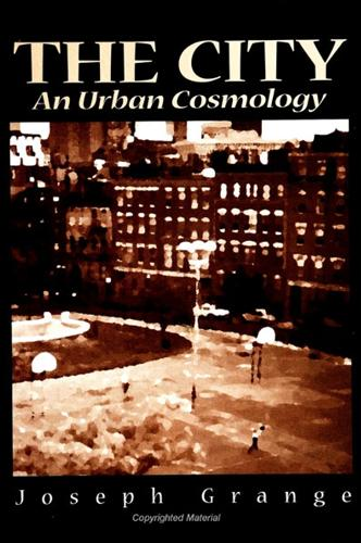 The City: An Urban Cosmology (Paperback)