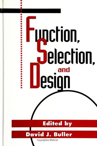 Function, Selection, and Design - SUNY series in Philosophy and Biology (Paperback)