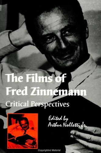 The Films of Fred Zinnemann: Critical Perspectives - SUNY series, Cultural Studies in Cinema/Video (Paperback)