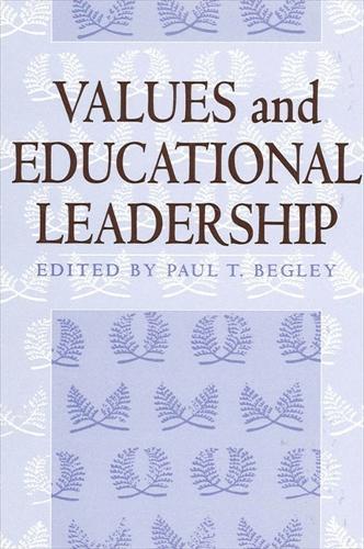 Values and Educational Leadership - SUNY series, Educational Leadership (Paperback)