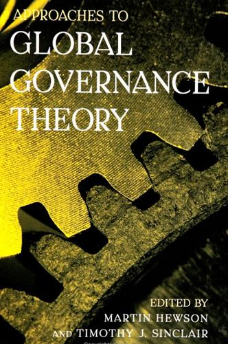 Approaches to Global Governance Theory - SUNY series in Global Politics (Paperback)