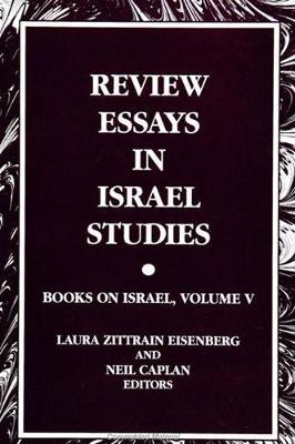 Review Essays in Israel Studies: Books on Israel, Volume V - SUNY series in Israeli Studies (Hardback)