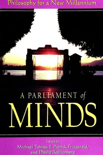 A Parliament of Minds: Philosophy for a New Millennium (Paperback)