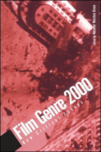 Film Genre 2000: New Critical Essays - SUNY series, Cultural Studies in Cinema/Video (Paperback)