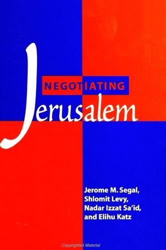 Negotiating Jerusalem - SUNY series in Israeli Studies (Paperback)