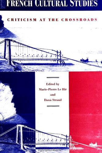 French Cultural Studies: Criticism at the Crossroads (Paperback)