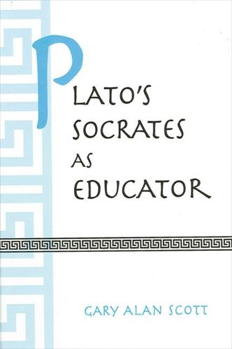 Plato's Socrates as Educator - SUNY series in Ancient Greek Philosophy (Paperback)